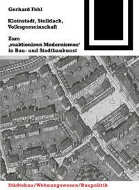 Kleinstadt, Steildach, Volksgemeinschaft