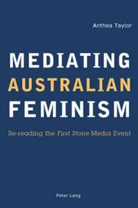 Mediating Australian Feminism