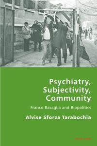 Psychiatry, Subjectivity, Community