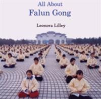 All About Falun Gong