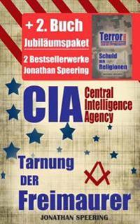CIA: Die Tarnung Der Freimaurer + Terrorismus - Schuld Der Religionen - Jubilaumspaket Mit 2 Bestsellerwerken