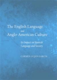 English Language and Anglo-American Culture