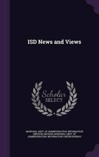 Isd News and Views