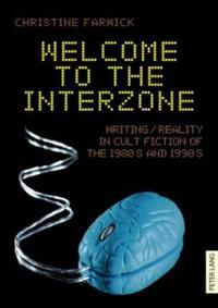 Welcome to the Interzone