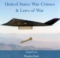 United States War Crimes & Laws of War