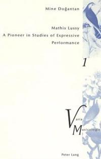 Mathis Lussy: A Pioneer in Studies of Expressive Performance