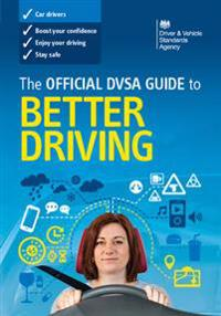 The Official DVSA Guide to Better Driving