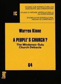 A People's Church? the Mindanao, Sulu Church Debacle