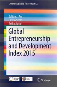 Global Entrepreneurship Index 2015