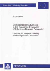 Methodological Advances in the Economic Evaluation of Infectious Disease Prevention