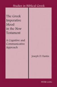 The Greek Imperative Mood in the New Testament