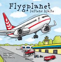 Flygplanet : luftens hjälte
