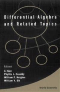 DIFFERENTIAL ALGEBRA AND RELATED TOPICS - PROCEEDINGS OF THE INTERNATIONAL WORKSHOP