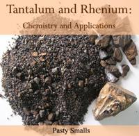 Tantalum and Rhenium