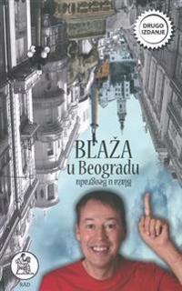 Prljavi Inspektor Blaza: Blaza U Beogradu