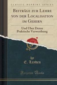 Beitrage Zur Lehre Von Der Localisation Im Gehirn