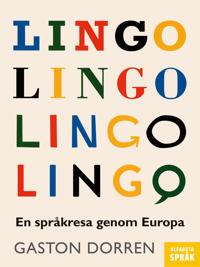 Lingo : en språkresa genom Europa - Gaston Dorren | Laserbodysculptingpittsburgh.com