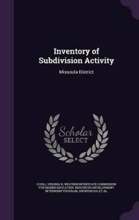 Inventory of Subdivision Activity