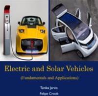 Electric and Solar Vehicles (Fundamentals and Applications)