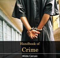 Handbook of Crime