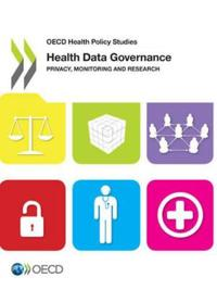 Health Data Governance Privacy, Monitoring and Research