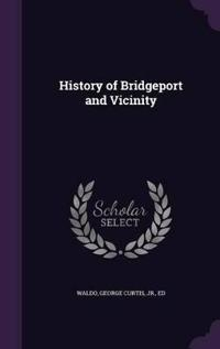 History of Bridgeport and Vicinity
