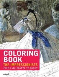 Coloring Book Impressionists from Caillebotte to Manet