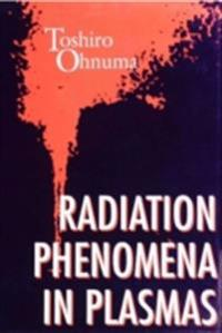 Radiation Phenomena In Plasmas