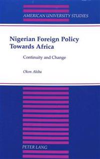 Nigerian Foreign Policy Towards Africa