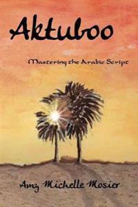 Aktuboo: Mastering the Arabic Script