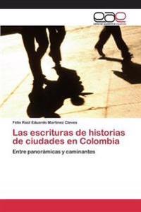 Las Escrituras de Historias de Ciudades En Colombia