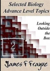 Selected Biology Advance Level Topics (Volume 2)