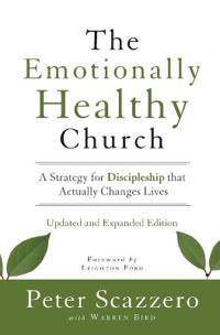 Emotionally Healthy Church, Updated and Expanded Edition