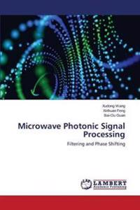 Microwave Photonic Signal Processing