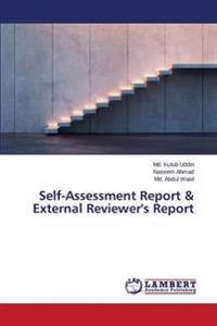 Self-Assessment Report & External Reviewer's Report