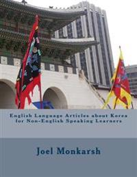 English Language Articles about Korea for Non-English Speaking Learners