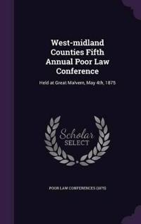 West-Midland Counties Fifth Annual Poor Law Conference