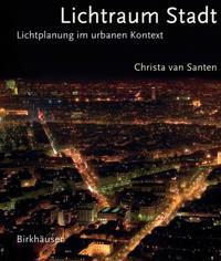 Lichtraum Stadt