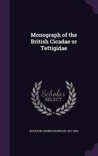 Monograph of the British Cicadae or Tettigidae