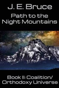 Path to the Night Mountains