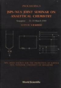 ANALYTICAL CHEMISTRY - PROCEEDINGS OF THE JSPS/NUS JOINT SEMINAR ON ANALYTICAL CHEMISTRY