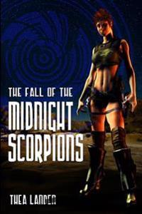 The Fall of the Midnight Scorpions: Sequel to Disintegration