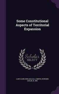 Some Constitutional Aspects of Territorial Expansion