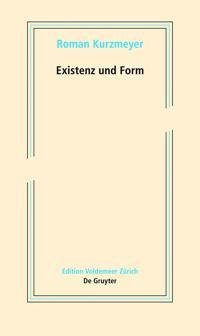 Existenz Und Form