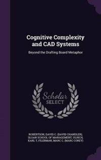 Cognitive Complexity and CAD Systems