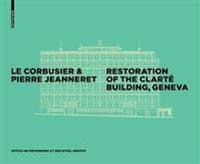 Le Corbusier & Pierre Jeanneret-Restoration of the Clarté Building, Geneva