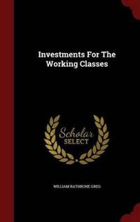 Investments for the Working Classes