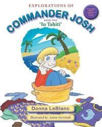 Explorations of Commander Josh, Book Two