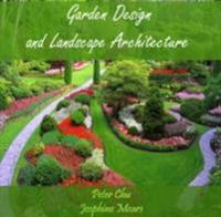 Garden Design and Landscape Architecture