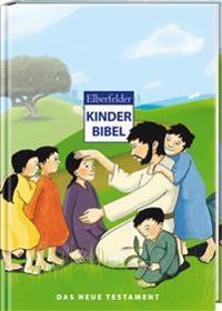 Elberfelder Kinderbibel - Das Neue Testament